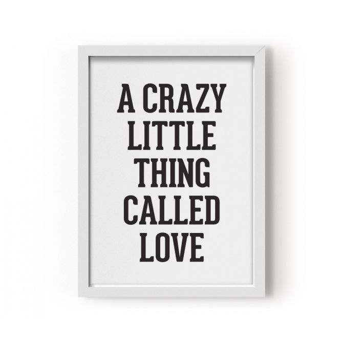Eef Lillemor Poster A Crazy Little Thing Called Love