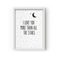 Plakat I Love You More Than All The Stars
