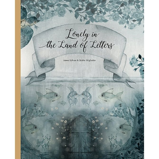 Children Book Lonely in the Land of Letters - Mrs. Mighetto